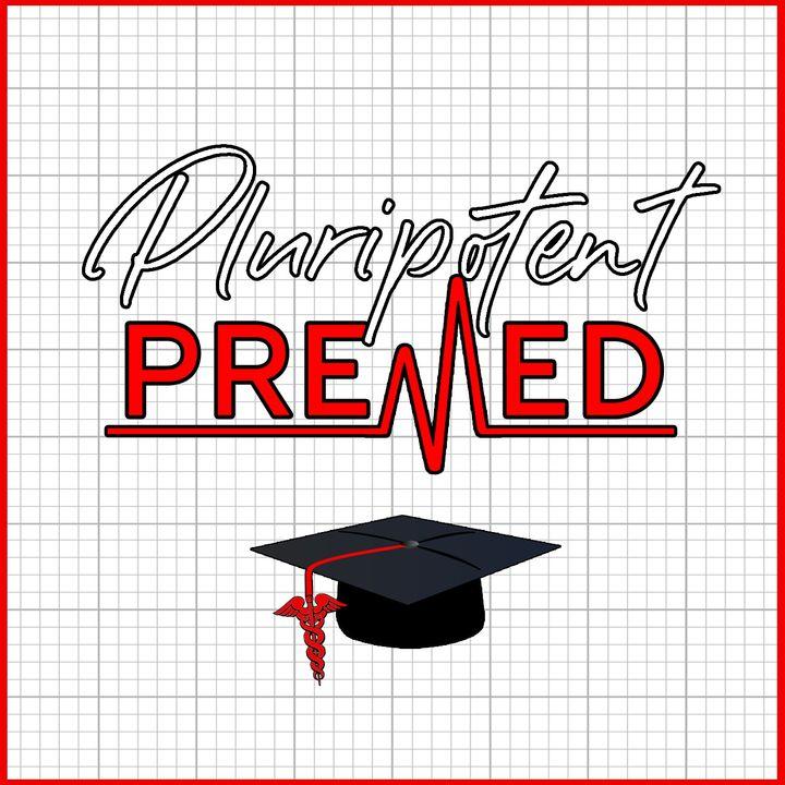 Pluripotent Premed