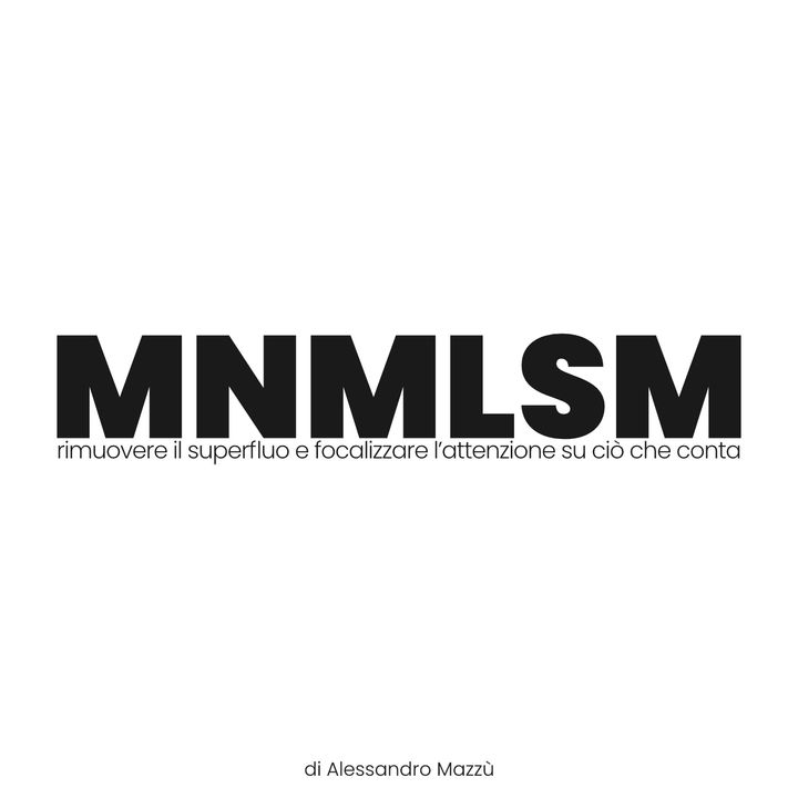 MNMLSM | Minimalismo esistenziale