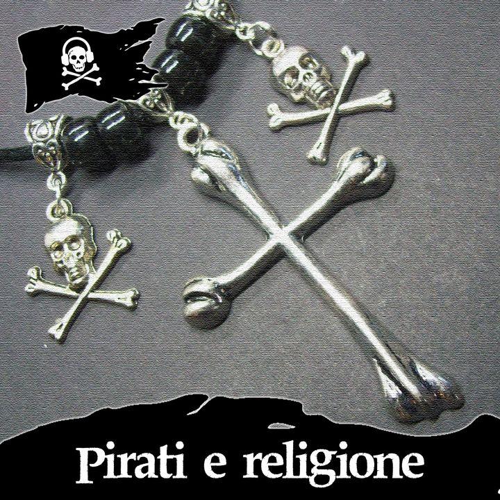 15 - Pirati e religione, con @under_the_jolly_roger