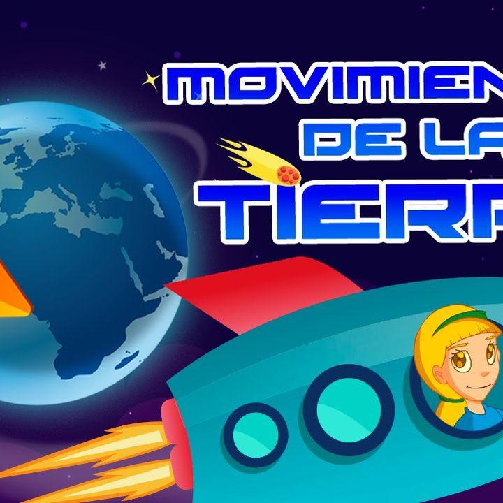 La Tierra y sus movimientos
