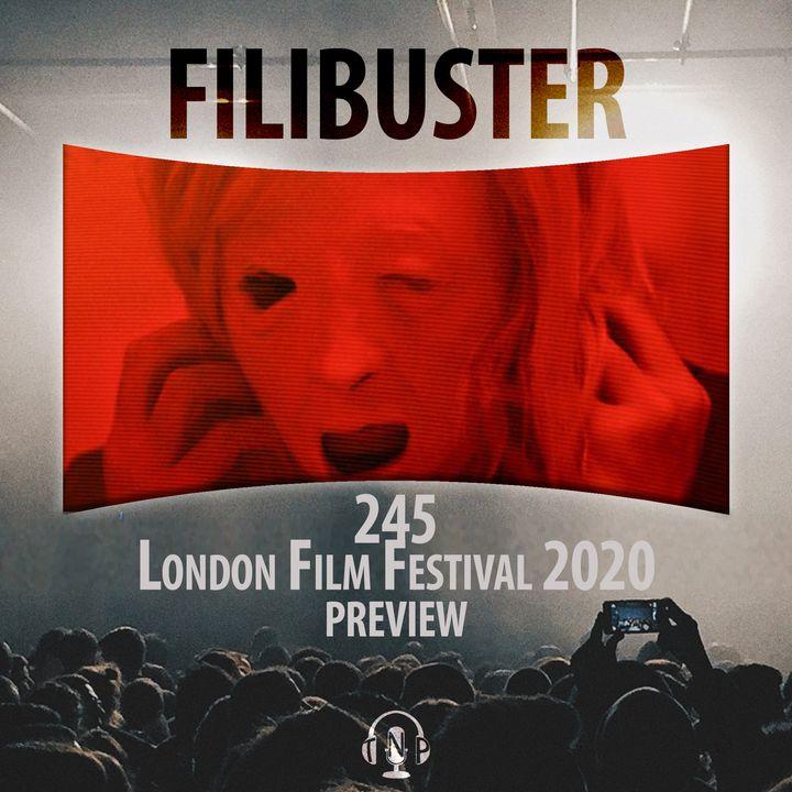245 - London Film Festival 2020 Preview