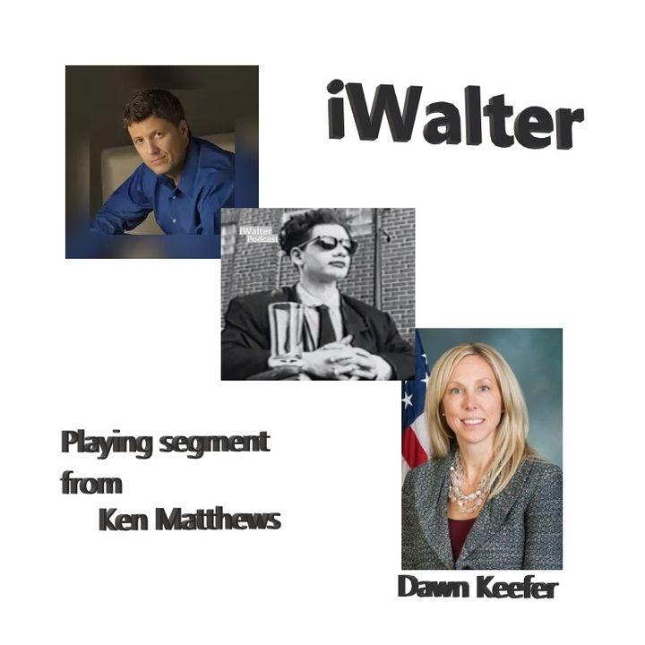 iWalter playing segment from Ken Matthews with Dawn Keefer