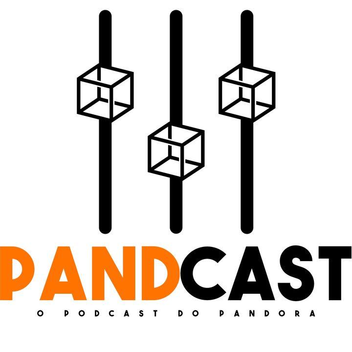 PandCast - #29 - O maior #ficadica do ano