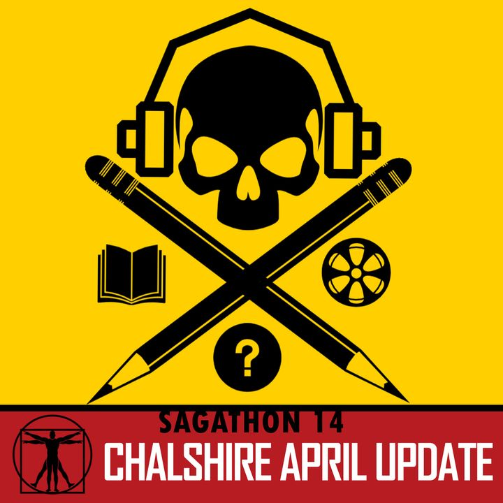 ChalShire April Update (Ep. 14)