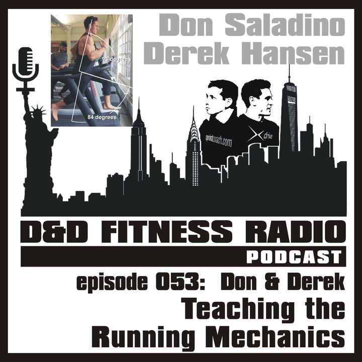 Episode 053 - Don and Derek:  Teaching the Running Mechanics