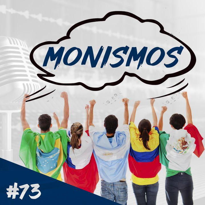 Episodio 73 - Monismos