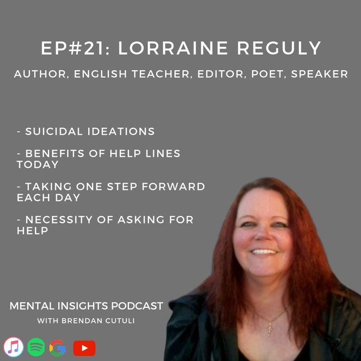 EP#21: Trauma, Awareness & Self Help | Lorraine Reguly