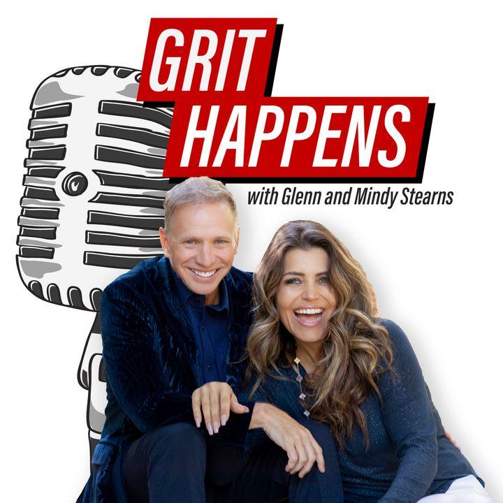 Grit Happens!! With Glenn Stearns