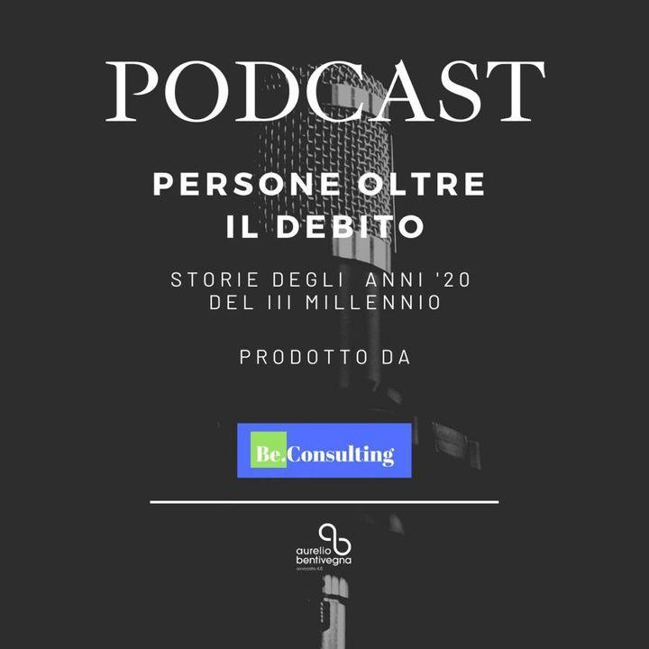 Ep:2 PERSONE OLTRE IL DEBITO | La storia di Salvatore