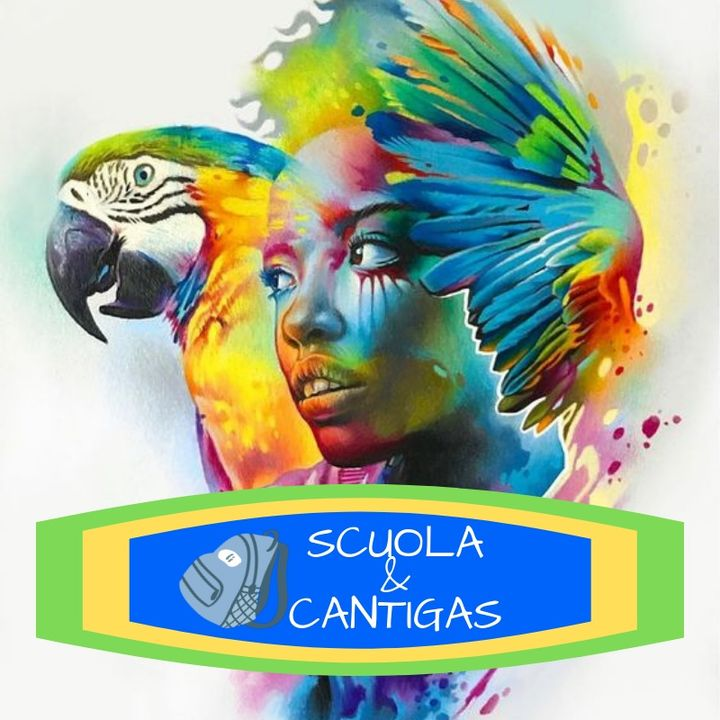 SCUOLA & CANTIGAS ep. 125