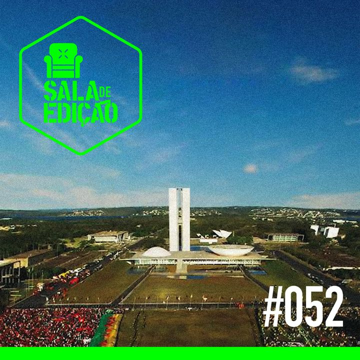 #052 | Democracia em Vertigem, o Brasil no Oscar!