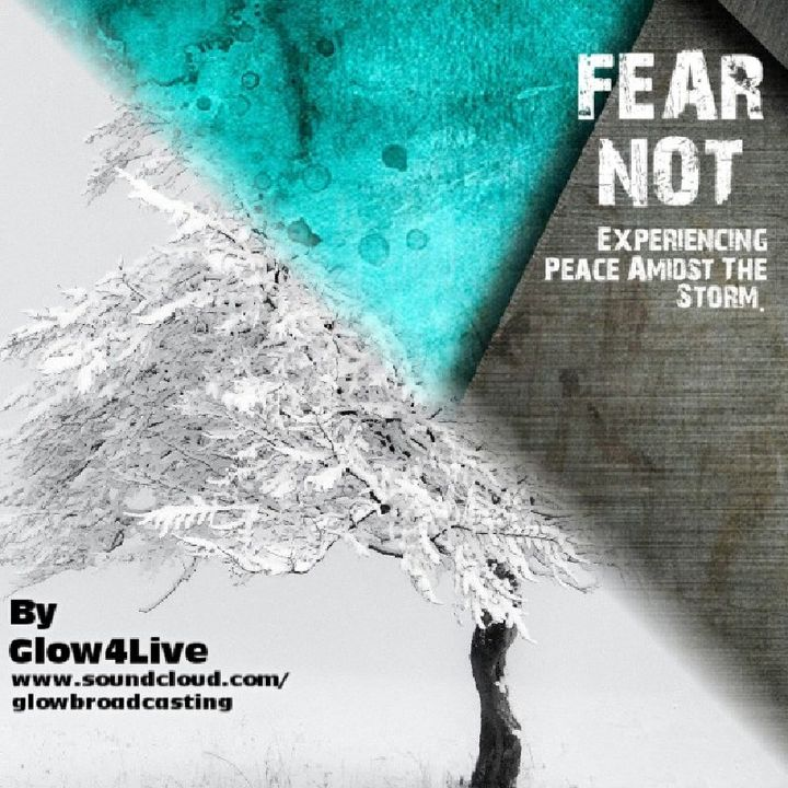 FEAR NOT by Glow4Live.mp3