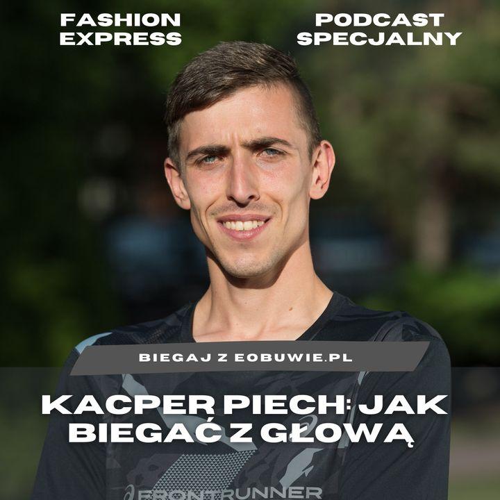 Biegaj z eobuwie.pl 1 of 4: Kacper Piech o bieganiu z głową