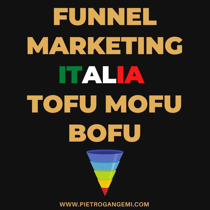 Funnel Marketing Italia - Tofu Mofu Bofu