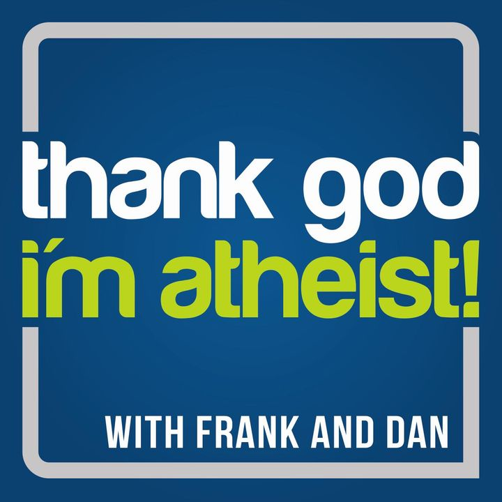 Thank God I'm Atheist