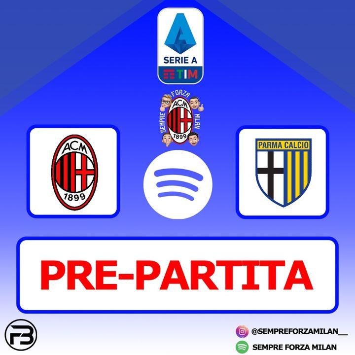 PRE PARTITA | MILAN-PARMA