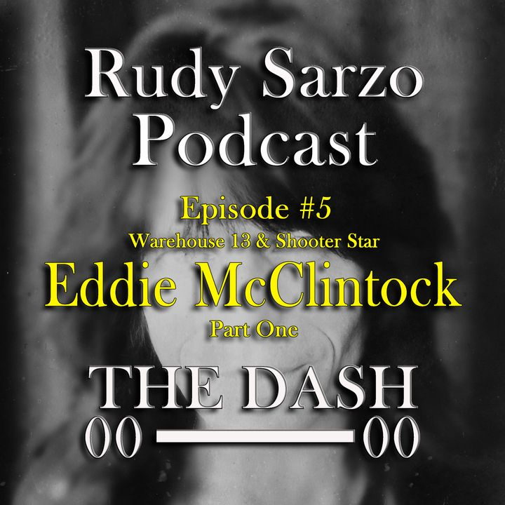 Eddie McClintock Episode 5 Part 1