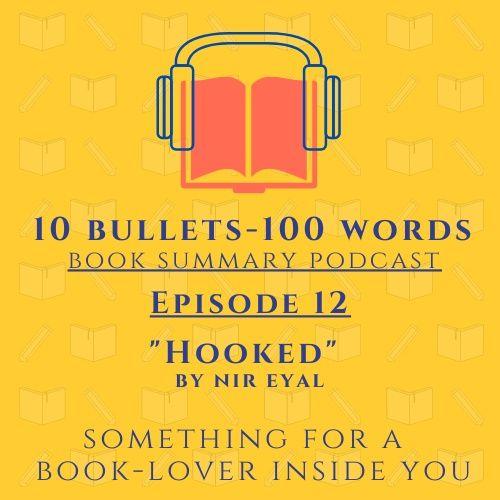 Episode 12 - Hooked by Nir Eyal