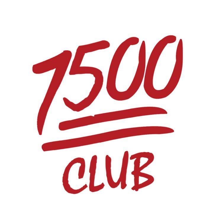 The 7500 Club