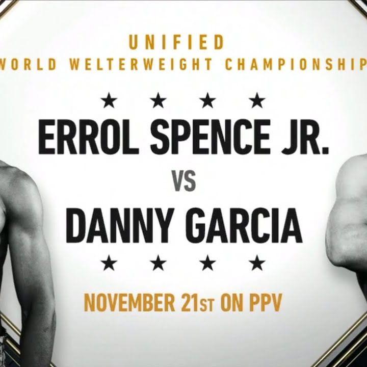 Inside Boxing Weekly: Spence/Garcia Preview plus Dubois/Joyce and Tyson/Jones Recap