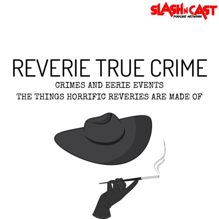 Reverie True Crime