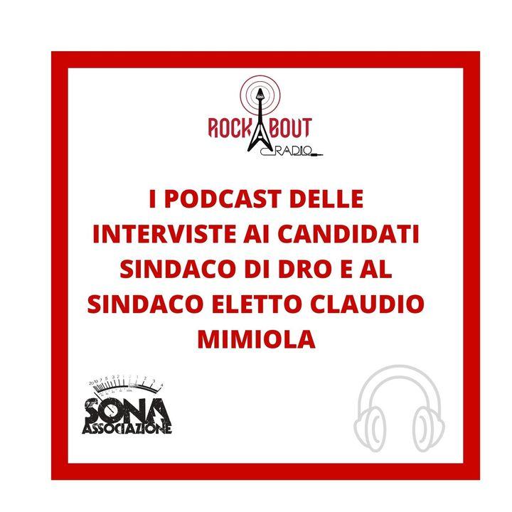 INTERVISTE AI CANDIDATI SINDACO DI DRO E AL SINDACO ELETTO
