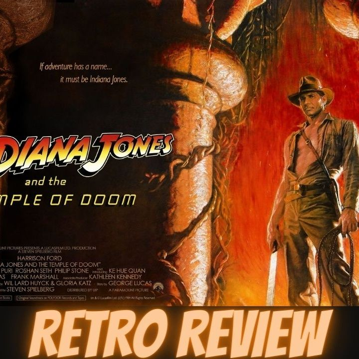 Indiana Jones and the Temple of Doom Retro Review: A CULT Classic! Harrison Ford & Kate Capshaw