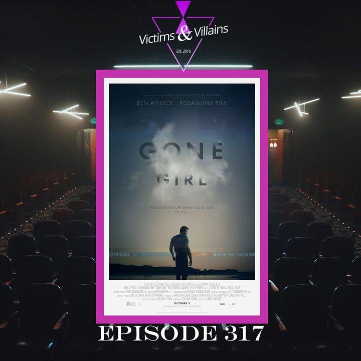 Gone Girl   Episode 317