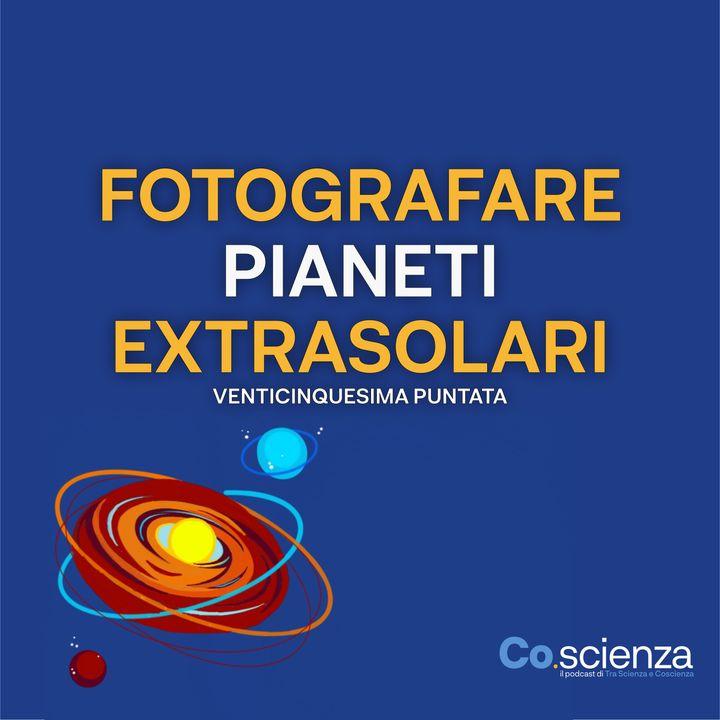 Fotografare Pianeti Extrasolari (Venticinquesima Puntata)