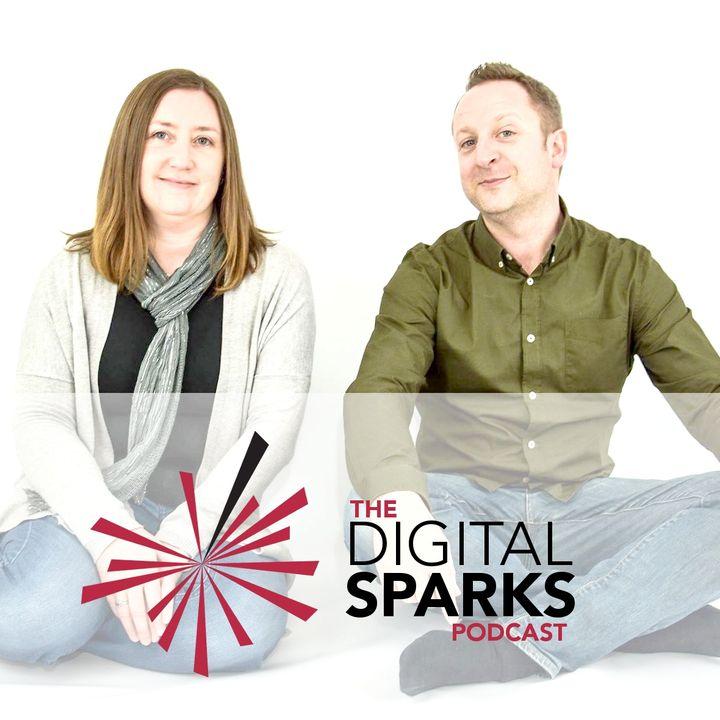 The Digital Sparks Podcast