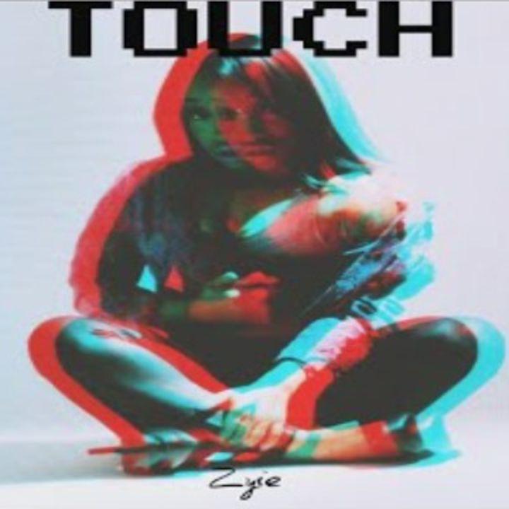 Episode 106: Zyie - Touch
