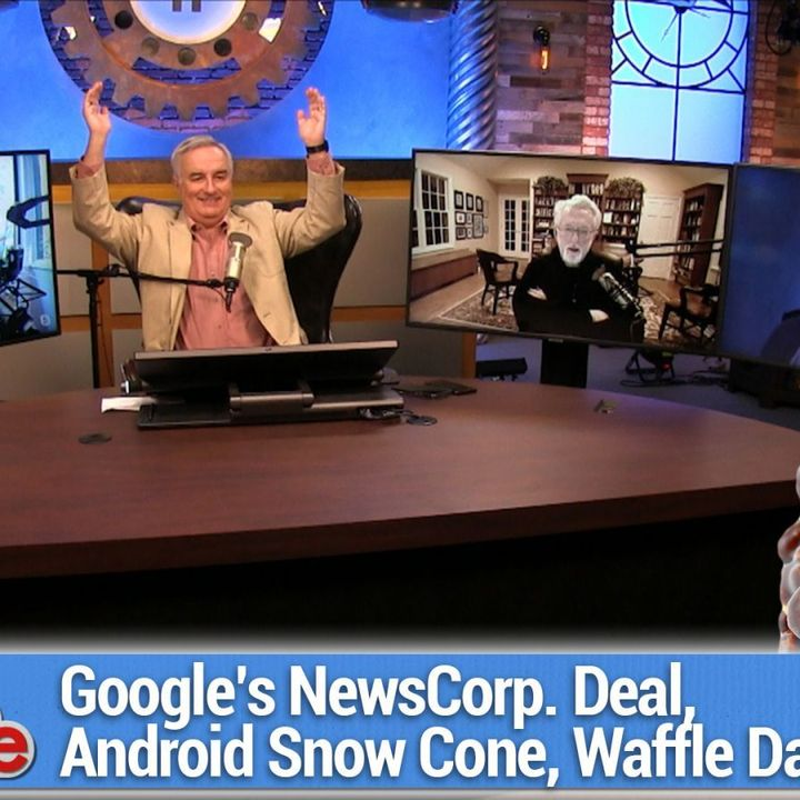 TWiG 599: You Lost Me at Zucchini - Google's News Corp deal, Facebook pulls news from Australia, Android Snow Cone