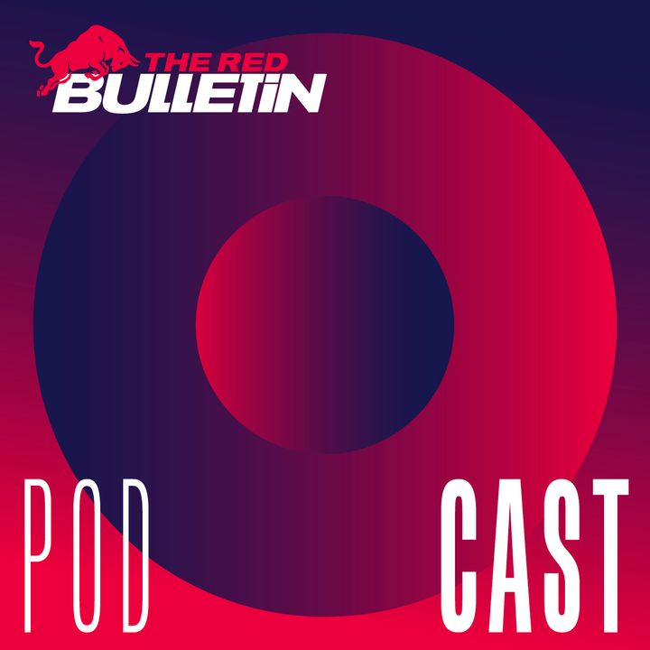 The Red Bulletin Podcast