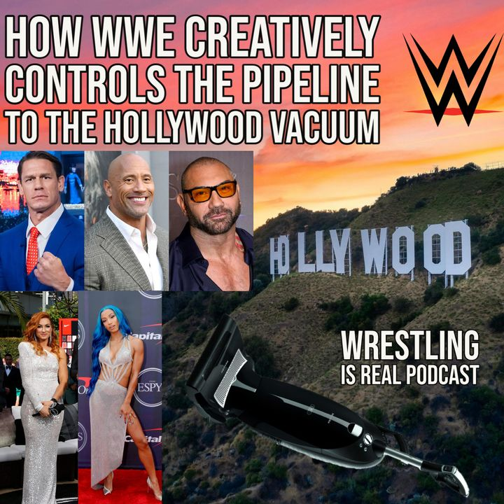 How WWE Creatively Controls the Pipeline to the Hollywood Vacuum KOP080521-630