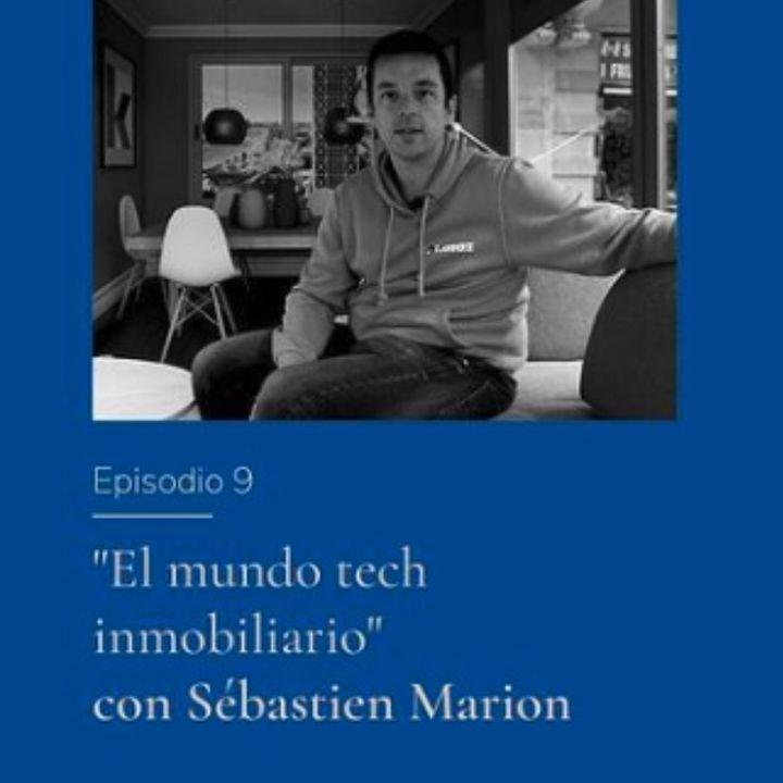 El mundo tech inmobiliario con Sebastien Marion