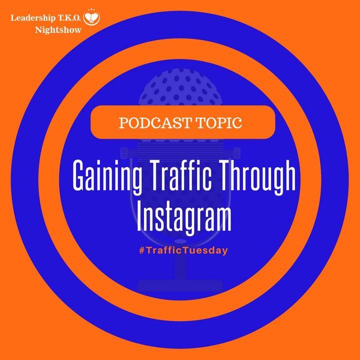 Gaining Traffic Through Instagram | Lakeisha McKnight