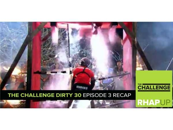 MTV Reality RHAPup | The Challenge Dirty 30 Episode 3 Recap Podcast
