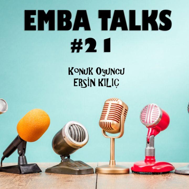 EMBA Talks #21 - Ersin Kilic