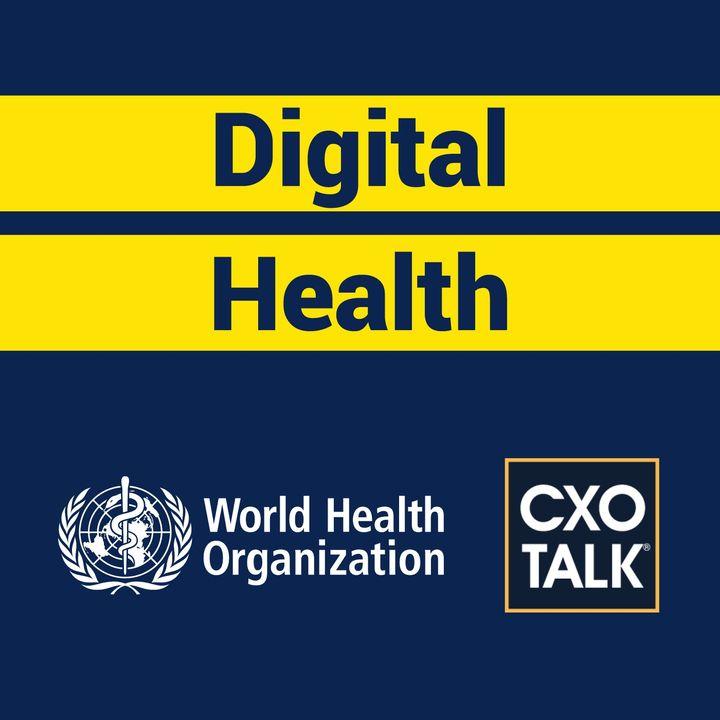 Digital Health and Transformation with World Health Organization