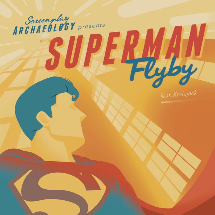 Episode 87: Superman Flyby