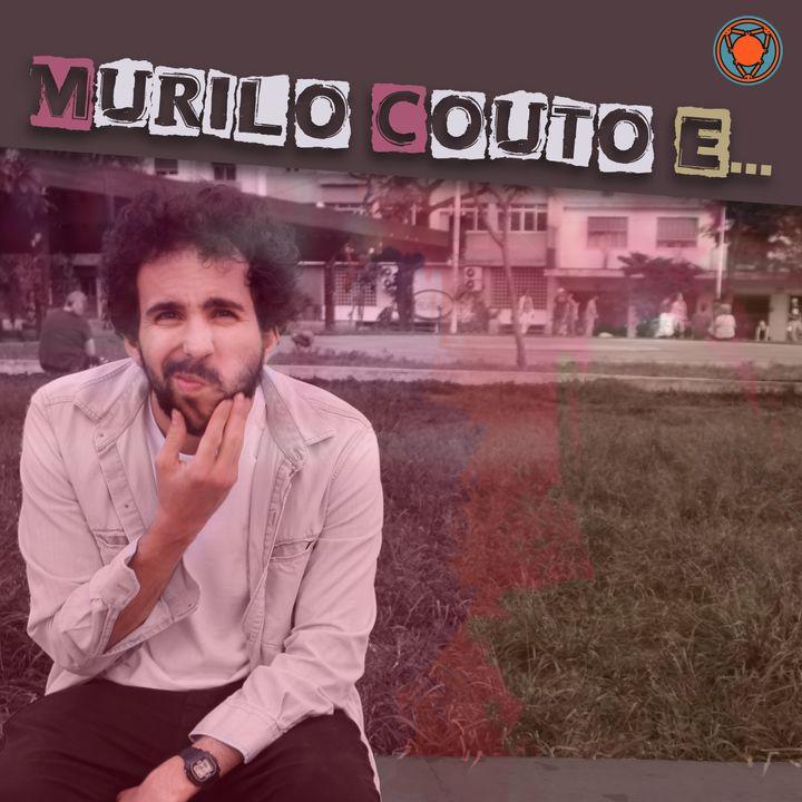 Murilo Couto e...