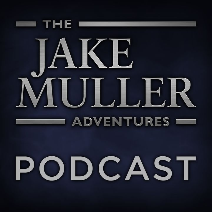 Jake Muller Adventures Podcast