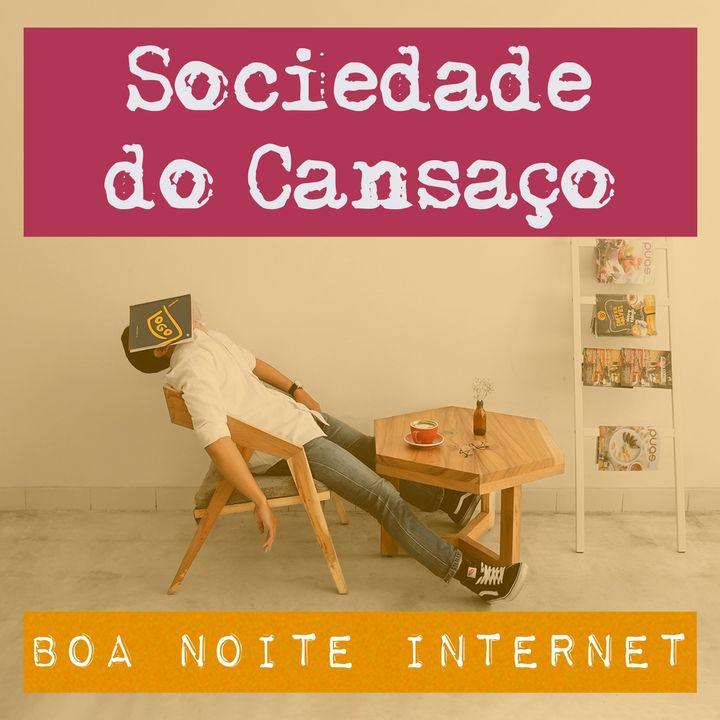 Sociedade do Cansaço, com @startupdareal