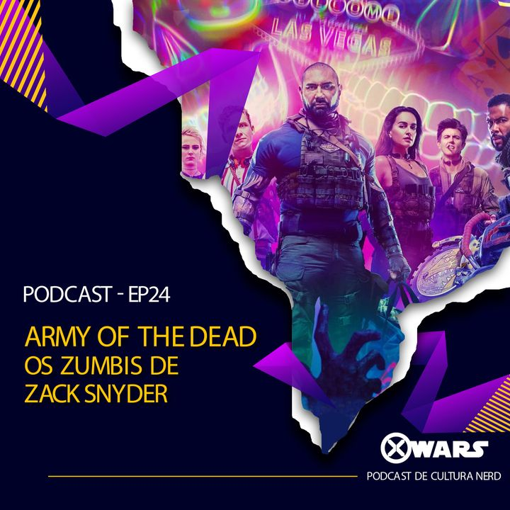 XWARS #24 Army of the dead