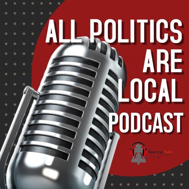 All Politics Are Local Podcast