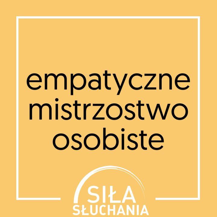 empatyczne mistrzostwo osobiste
