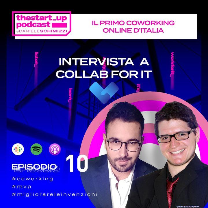Episodio 10   Il primo coworking online d'Italia - Intervista a Collabfor.it