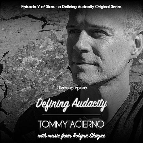 Episode 137: Facing the Joy (Life Coach Tommy Acierno)