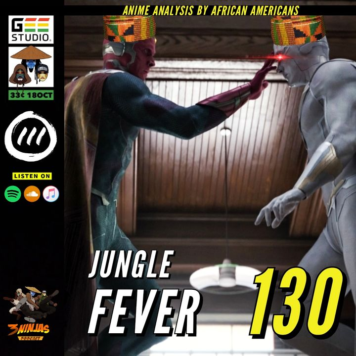 Issue #130: Jungle Fever