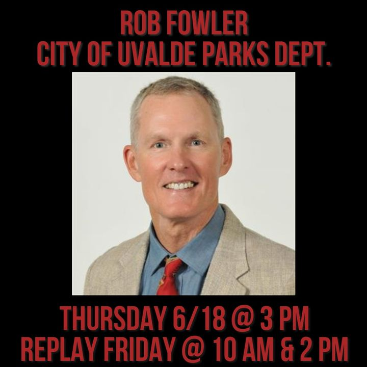 Rob Fowler / City of Uvalde Parks Department